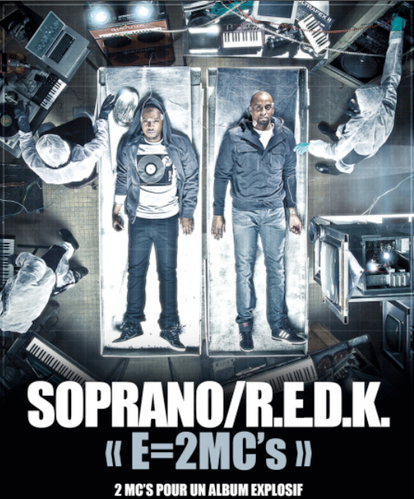 L'ABUM EN COMMUN DE SOPRANO & R.E.D.K - E=2MC's ENFIN DISPONIBLE !!!  .ıllılı. Facebook Groupe Officiel .ıllılı. Fan Facebook Officiel .ıllılı.